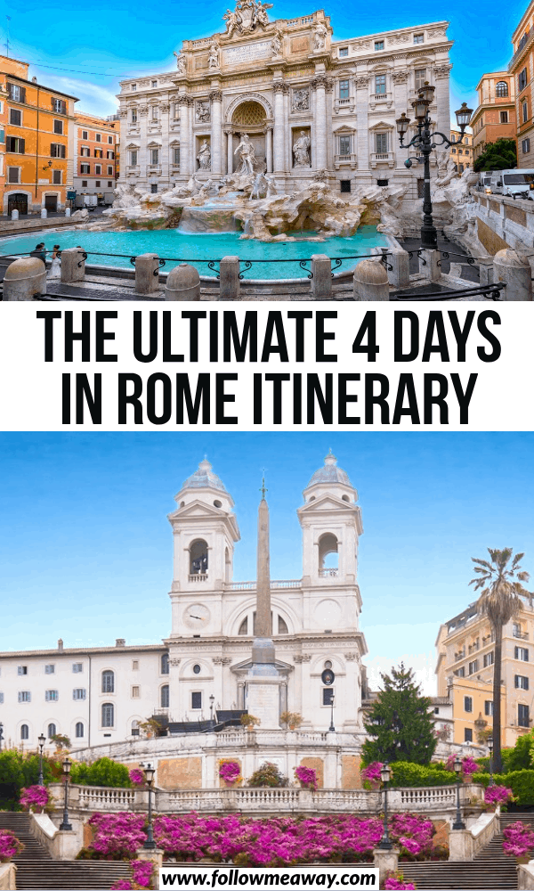 the ultimate 4 day rome itinerary