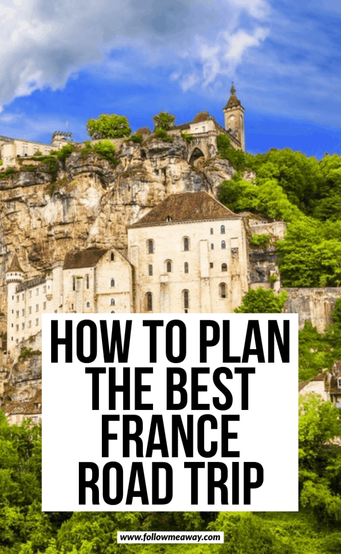 how to plan the best france road trip