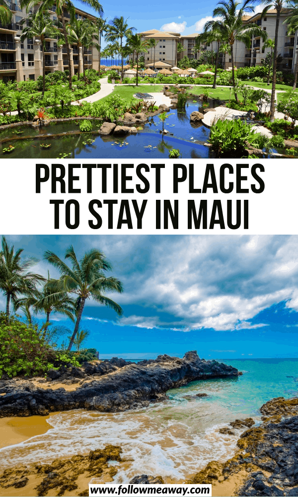 prettiest places to stay in maui