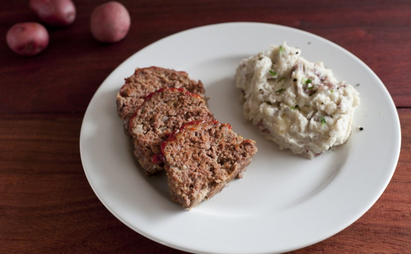 Meatloaf and Easy Garlic Mashed Potatoes