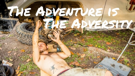 The Adventure is the Adversity
