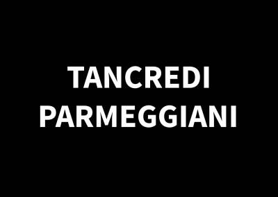 TANCREDI PARMEGGIANI1927 – 1964