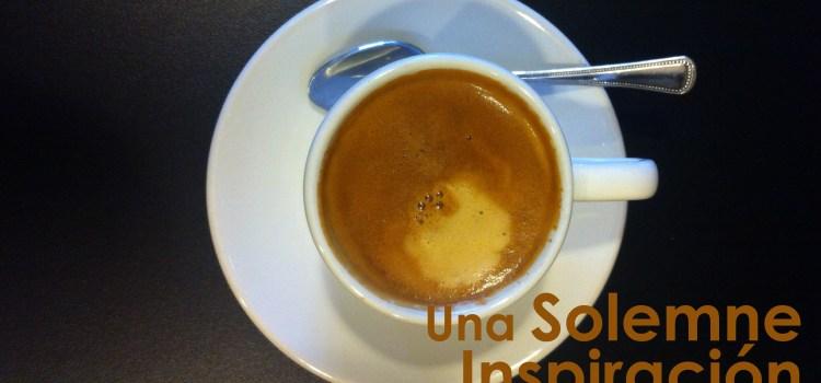 Cata de café: Solemne inspiración