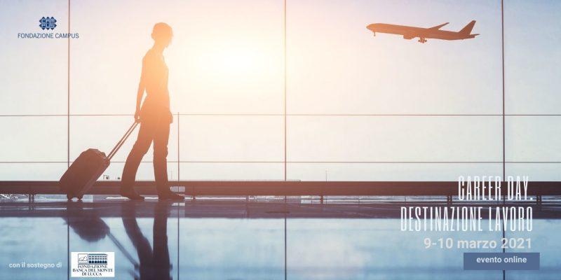 Career Day 2021 – Destinazione lavoro: il 9 e il 10 marzo due giornate di orientamento professionale