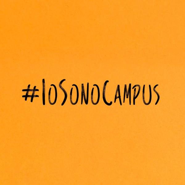 #IoSonoCampus