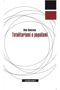 Totalitarismi e populismi