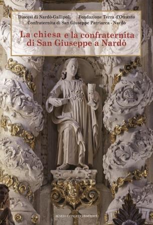 La chiesa e la confraternita di San Giuseppe a Nardò