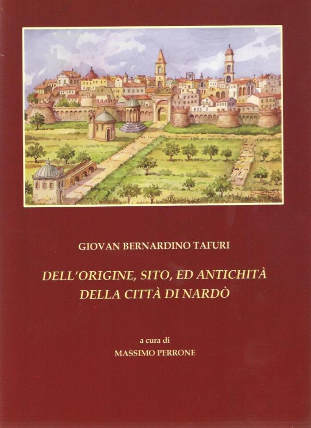 Libri| Dell'Origine, sito, ed antichità della città di Nardò