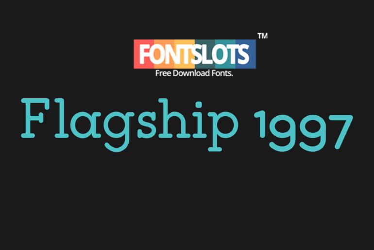 Flagship Slab Font