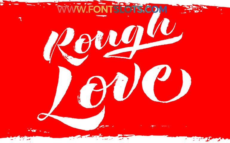 Rough love Font