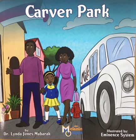"Dr. Lynda Jones Mubarak's ""Carver Park"""