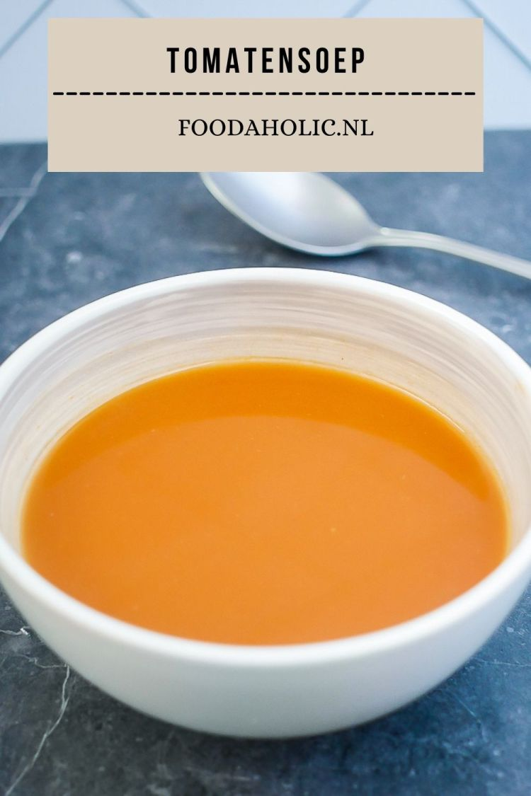 Zoete tomatensoep met een beetje pit | Foodaholic.nl