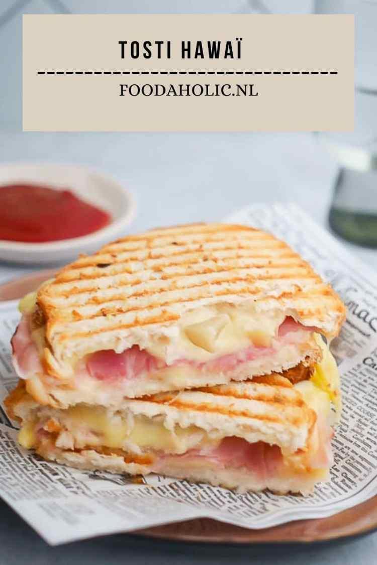 Tosti Hawai - Pinterest   Foodaholic.nl