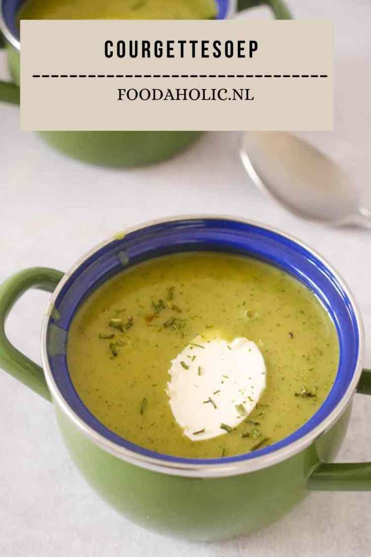 Courgettesoep - Pinterest   Foodaholic.nl