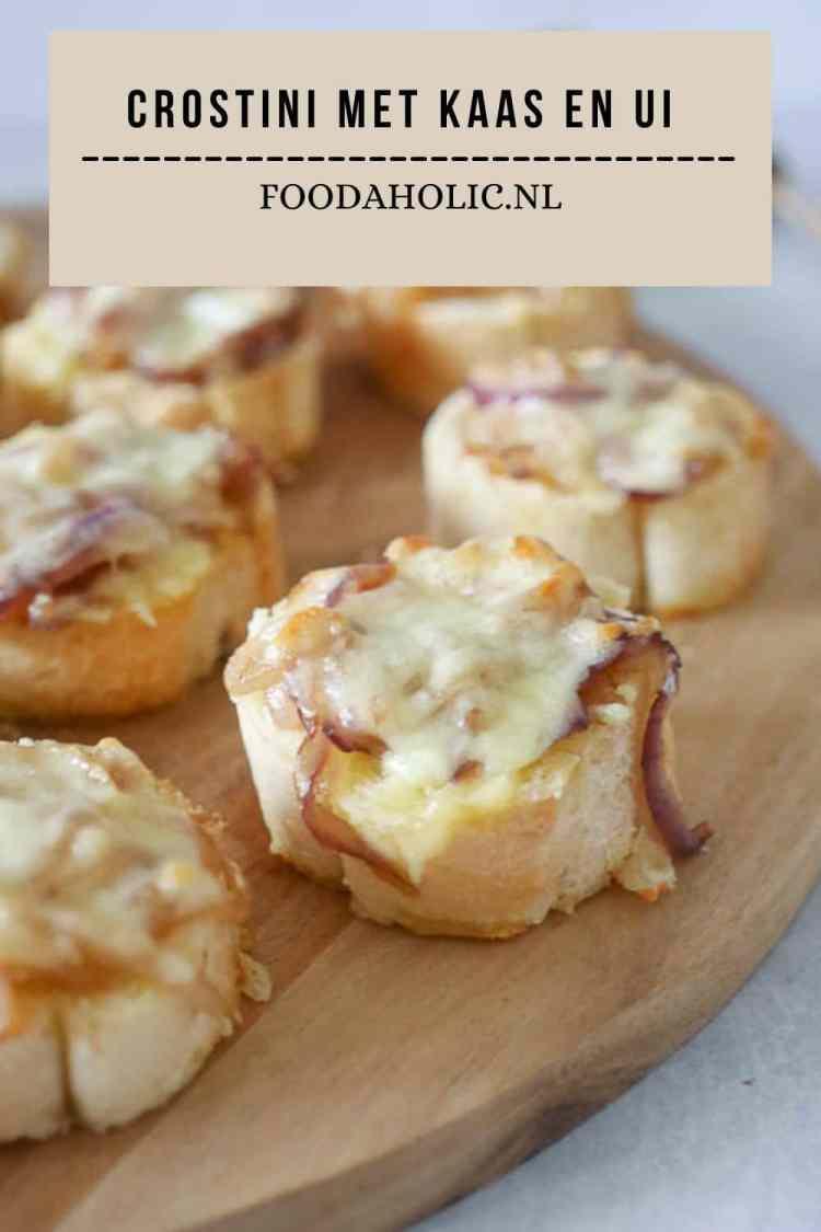Kaas uien crostini - Pinterest | Foodaholic.nl
