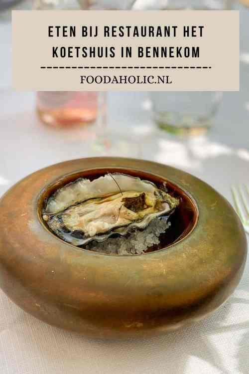 Eten bij Restaurant Het Koetshuis in Bennekom   Foodaholic.nl