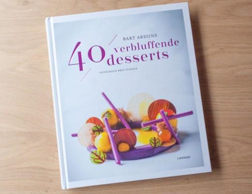 40 verbluffende desserts -Bart Ardijns
