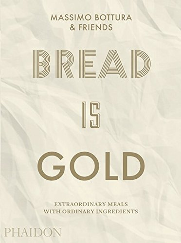 Bread is Gold, Massimo Bottura's second book, to be published in November