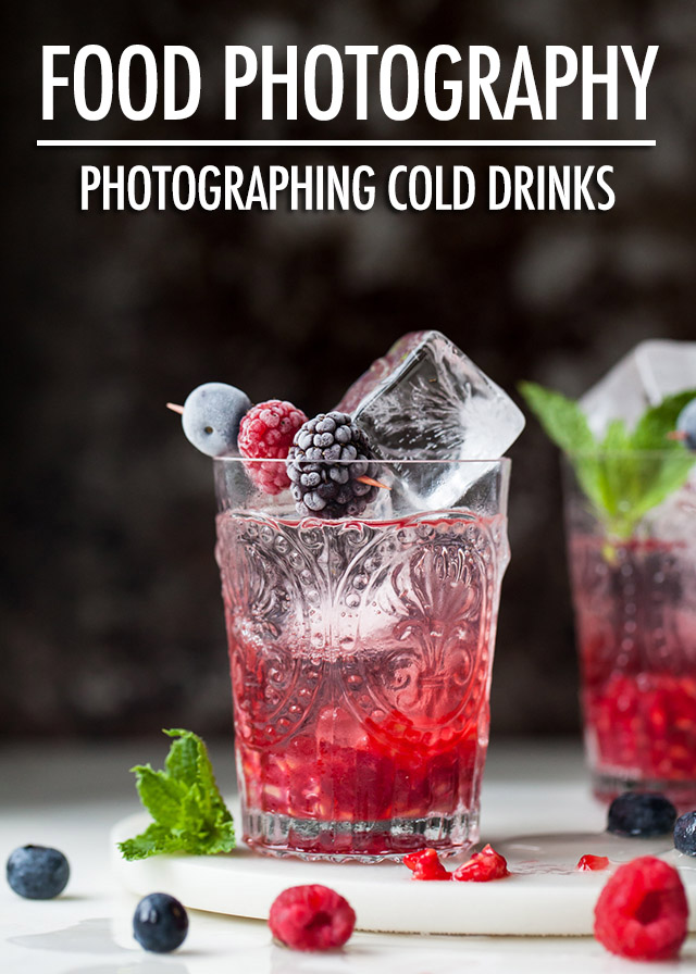 Food Photography: Photographing Cold Beverages | Food Bloggers of Canada