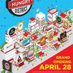 Destinations: Grand Opening Week of Hungry District Food