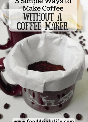 3 Simple Ways to Make Coffee Without a Coffee Maker | Food Drinks Life