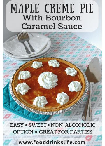 Maple Creme Pie with Bourbon Caramel Sauce | Food Drinks Life
