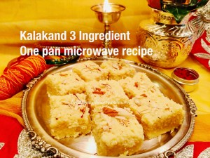 Kalakand 3 Ingredient One Pan Microwave Recipe Indian Fudge Recipe Food Fitness Beauty And More