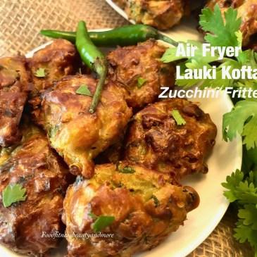 Air Fried Lauki Ke Kofte/Healthy Lauki Kofta