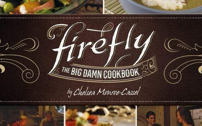 Firefly – The Big Damn Cookbook