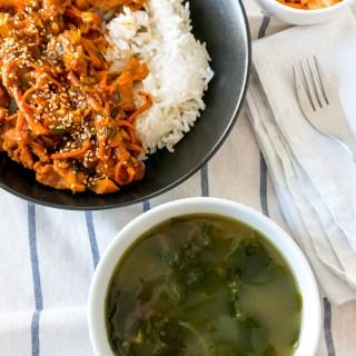 Korean Spicy Stir-Fried Pork 돼지불고기 (Dwaejibulgogi) and Seaweed Soup 미역국(Miyeokguk)