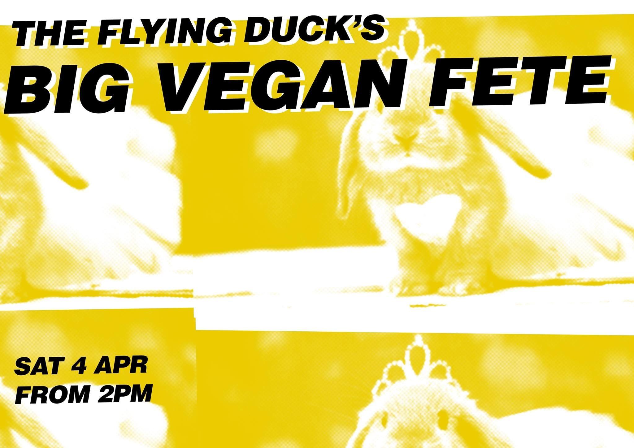 the flying duck big vegan fete