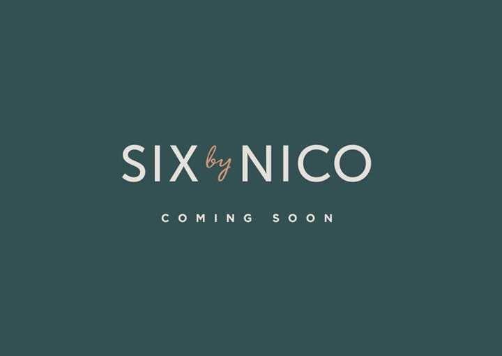News: Six by Nico coming soon
