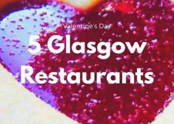 Valentine's Day Glasgow
