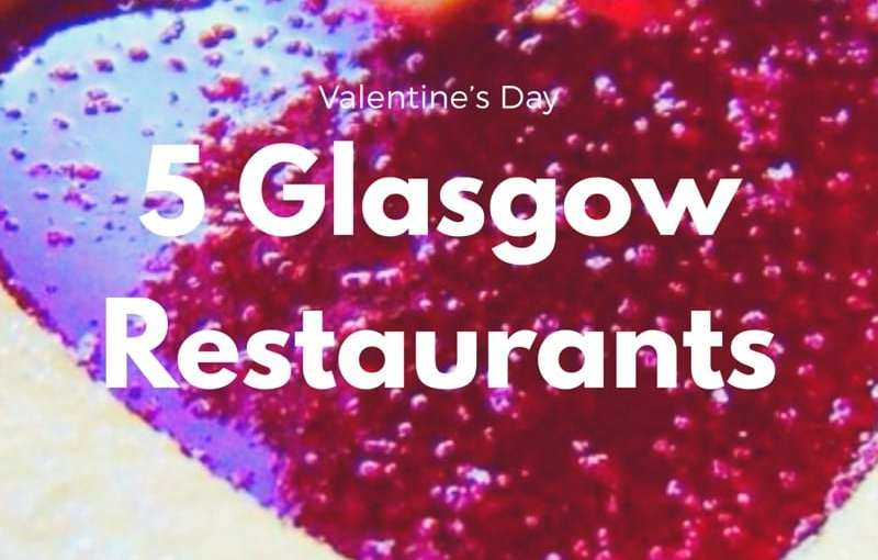 Five Glasgow restaurants for Valentine's Day