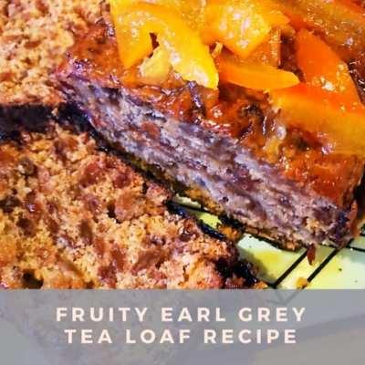 Fruity Earl grey tea loaf recipe
