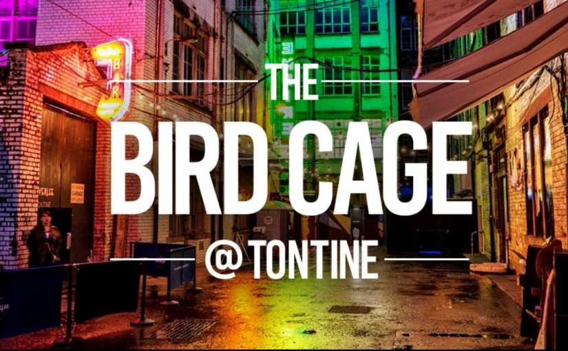 Event: The Bird Cage at Tontine Lane, Glasgow