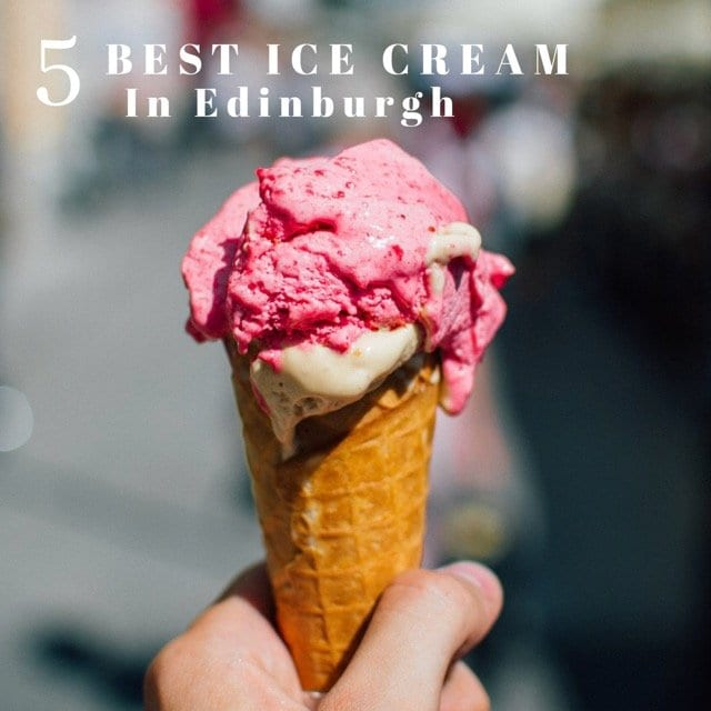 best ice cream shops in Edinburgh foodie explorers
