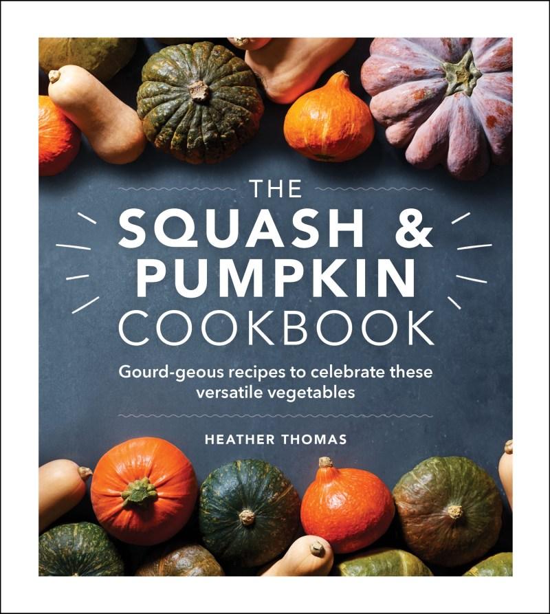 the squash and pumpkin cookbook