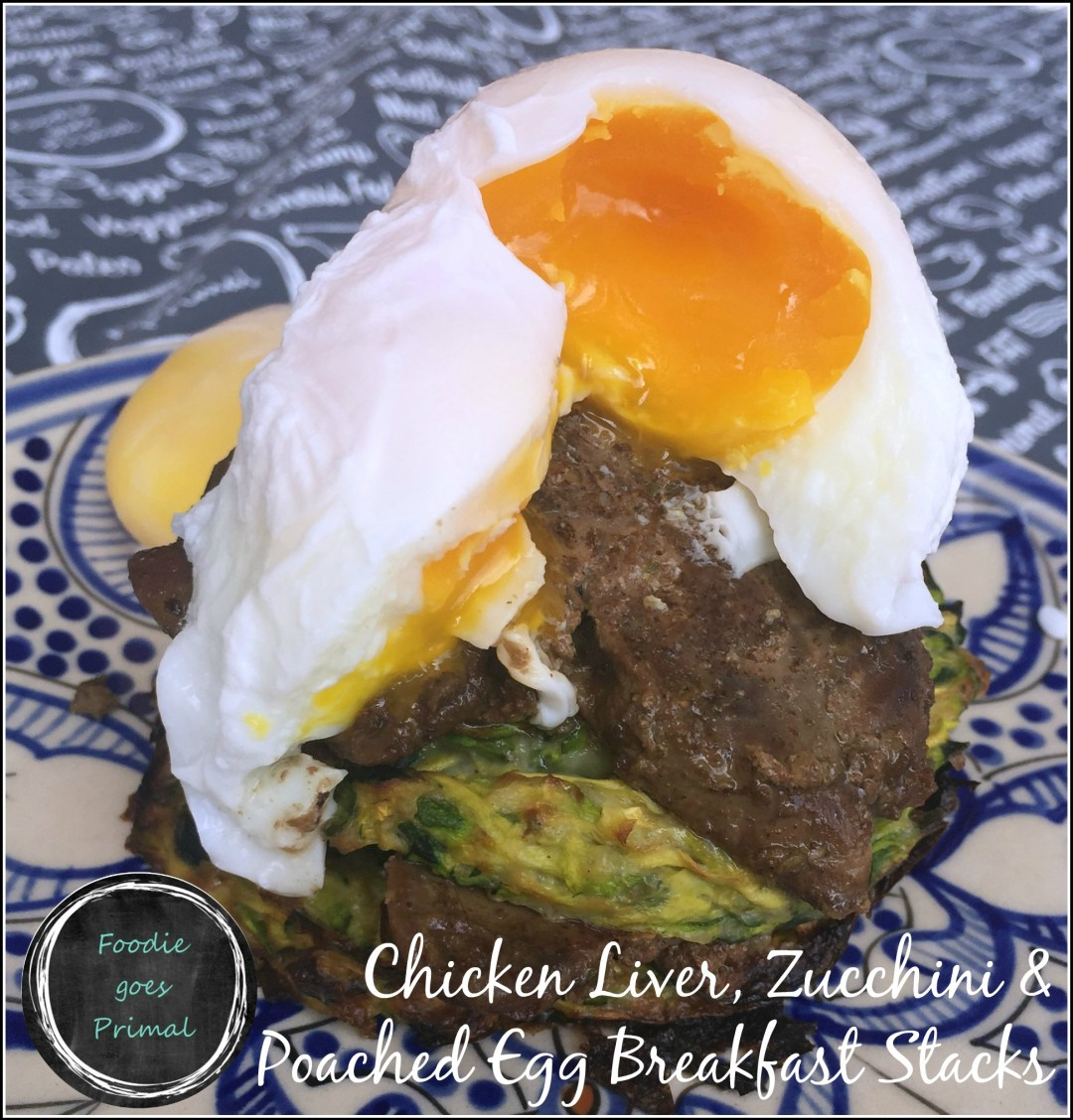 Chicken Liver, Zucchini & Poached Egg Breakfast Stacks {LCHF, Paleo, Dairy-Free}