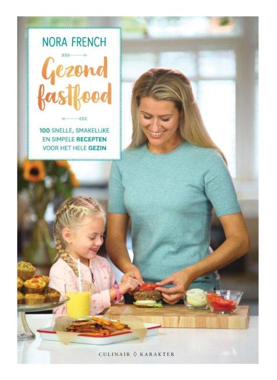 Gezond fastfood kookboek review op Foodblog Foodinista