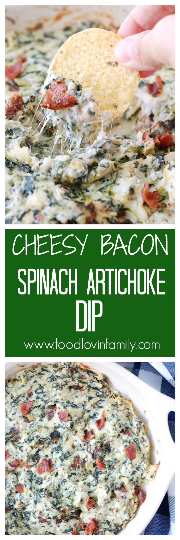 Cheesy Bacon Spinach Artichoke Dip is cheesy, creamy and so delicious!