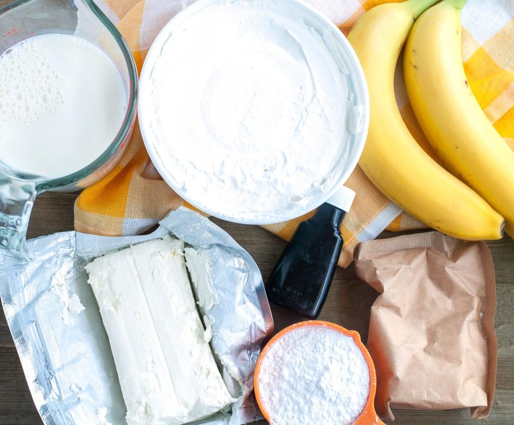 Milk, cool whip, bananas, cream cheese, vanilla and powdered sugar
