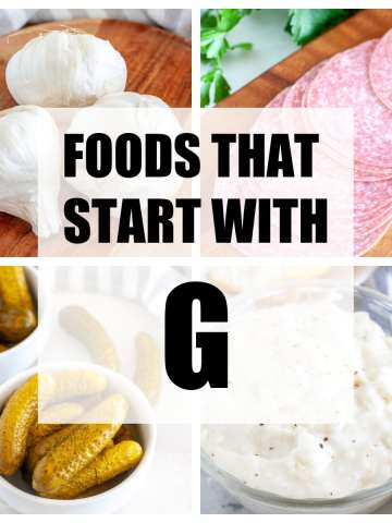Foods that start with G words.