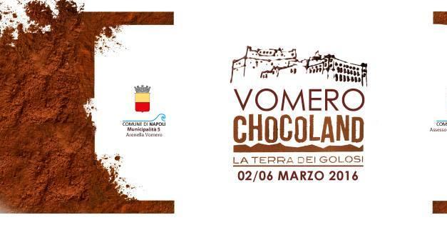 Vomero Chocoland: la Terra dei Golosi