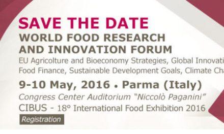 WORLD FOOD RESEARCH AND INNOVATION FORUM 9-10 Maggio @Cibus