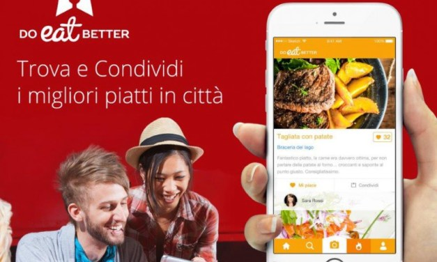 Do Eat Better : la nuova app per trovare i migliori piatti nella propria città