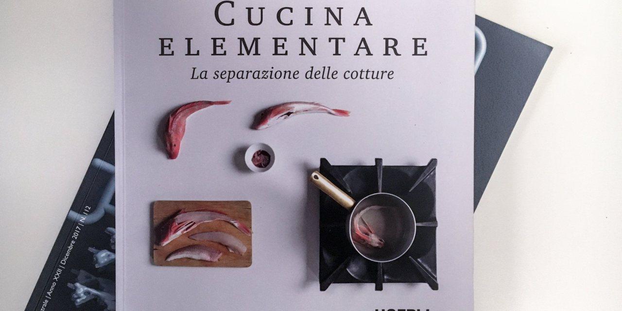 Cucina elementare. La separazione delle cotture di Giuliano Cingoli
