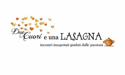 Coralba Martini: Due cuori e una Lasagna