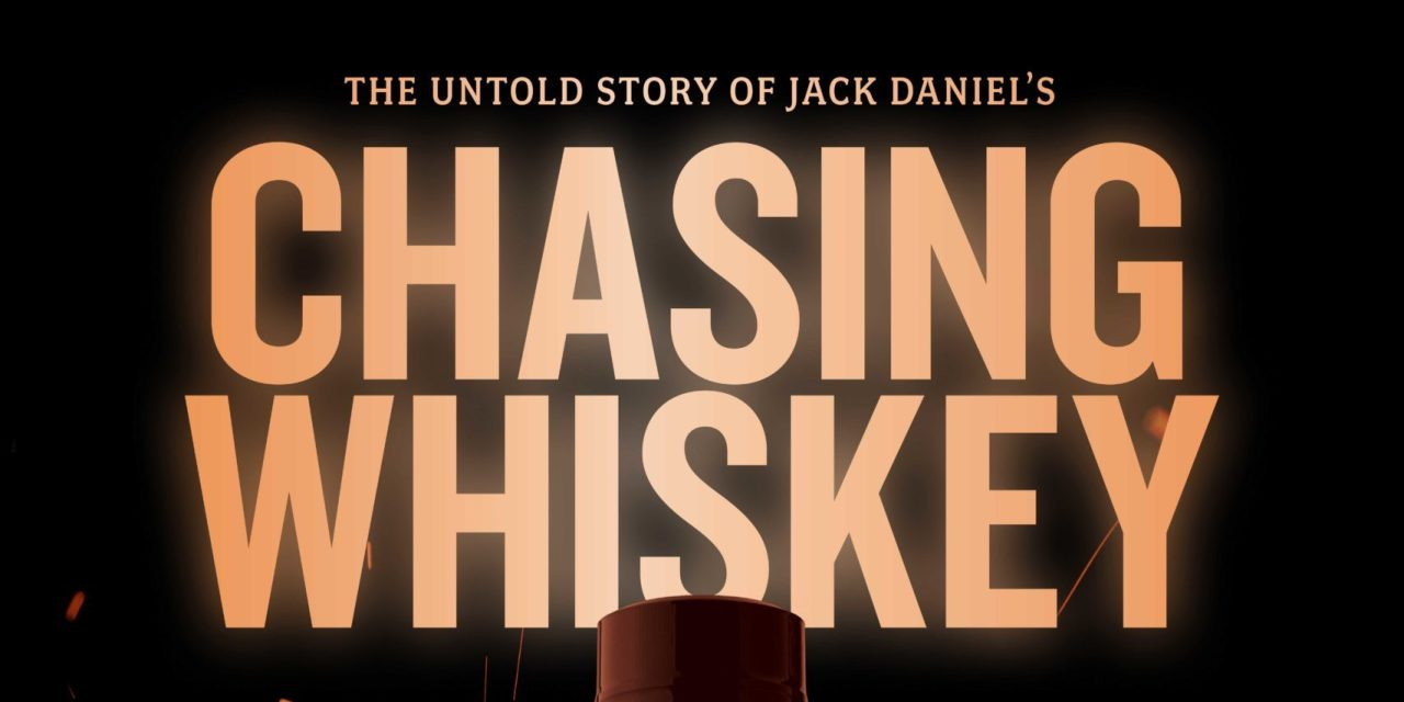 CHASING WHISKEY