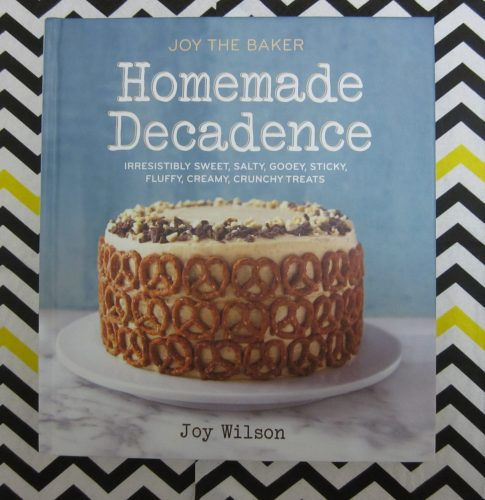 Joy The Baker Homemade Decadence Book